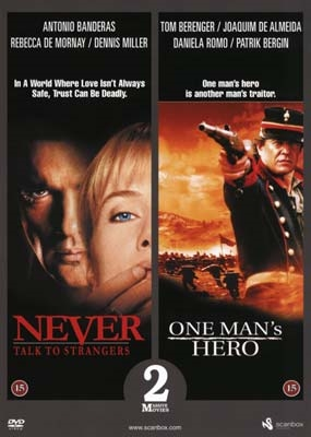 Never Talk to Strangers (1995) + One Man\'s Hero (1999) [DVD]