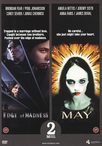 Edge of Madness (2002) + May (2002) [DVD]
