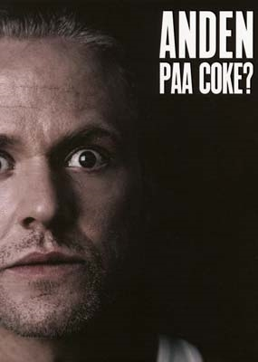 Anden paa coke? [DVD]