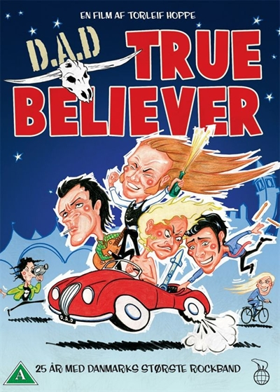 D.A.D.: True Believer (2008) [DVD]