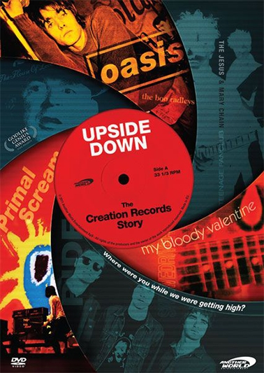 Upside Down: The Creation Records Story (2010) [DVD]